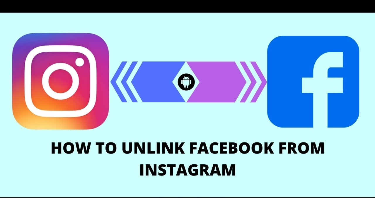 How to Unlink Facebook From Instagram